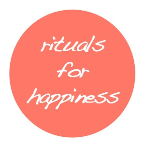 rituals_for_happiness